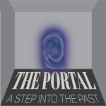 "graphic logo for the exhibition that includes a swirling blue door and the title ""The Portal: A Step into the Past"""