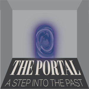 """graphic logo for the exhibition that includes a swirling blue door and the title """"The Portal: A Step into the Past"""""""
