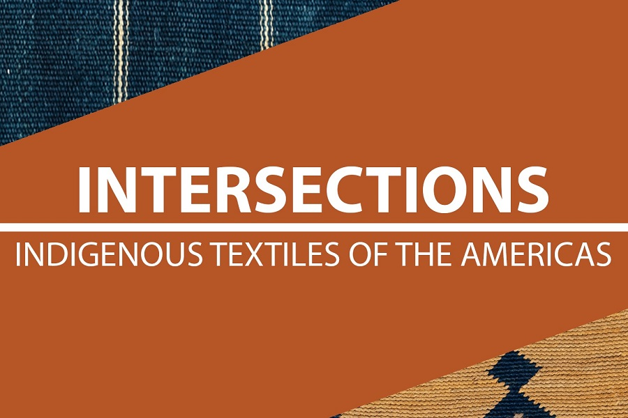 """Promo image for """"Intersections"""" exhibition with two textiles under the exhibition title graphic."""